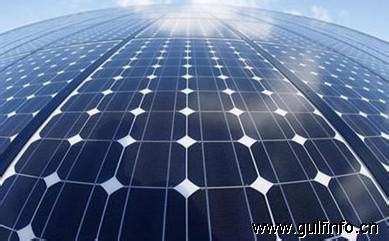 海湾六国太阳能市场对中国公司吸引力巨大