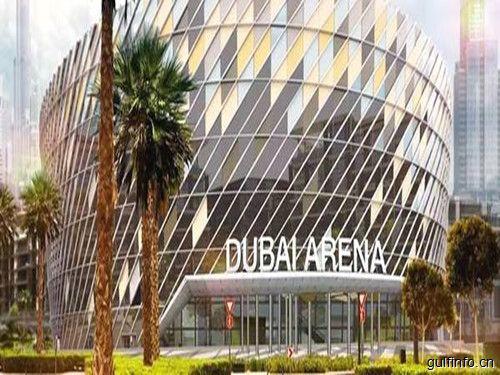 迪拜竞技场(Dubai Arena)将于2019年正式开放